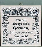German Gift Idea Tile: Tell A German.. - GermanGiftOutlet.com  - 1