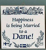 Inspirational Wall Plaque: Happiness Married Dane.. - GermanGiftOutlet.com  - 1