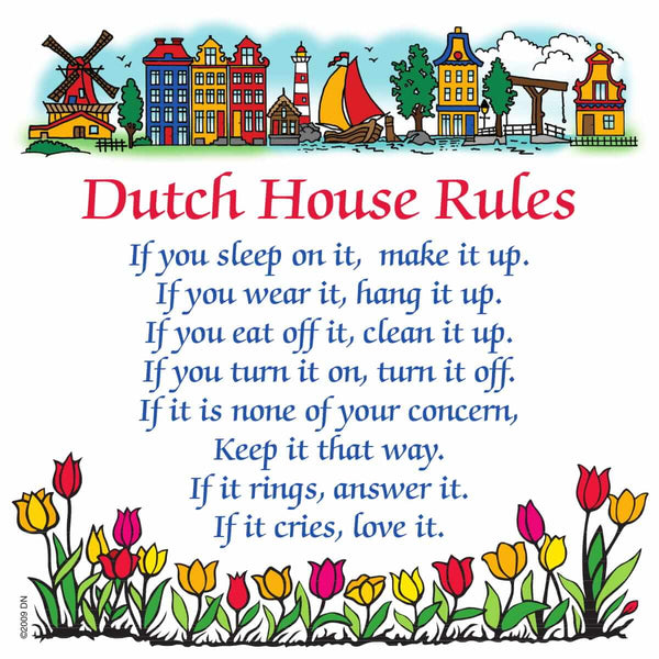 Decorative Wall Plaque: Dutch House Rules..