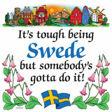 Kitchen Wall Plaques: Tough Being Swedish