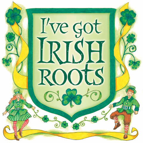 Irish Gift Idea Wall Plaque: Irish Roots