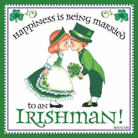 "Irish Gift Tile ""Married to Irish"""