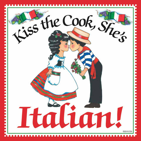 "Italian Shop Gift Tile ""Kiss Italian Cook"""