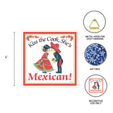 Mexican Gift Plaque: Kiss Mexican Cook