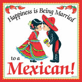 Mexican Gift Plaque: Happiness Married to Mexican