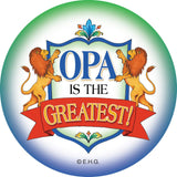 Metal Button: Opa is the Greatest - GermanGiftOutlet.com  - 1