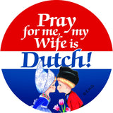 Magnetic Button: Dutch Wife - GermanGiftOutlet.com  - 1