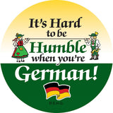 Metal Button: Humble German - GermanGiftOutlet.com  - 1