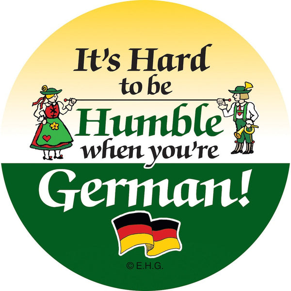Magnetic Button: Humble German - GermanGiftOutlet.com  - 1