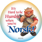 Metal Button: Humble Norsk - GermanGiftOutlet.com  - 1