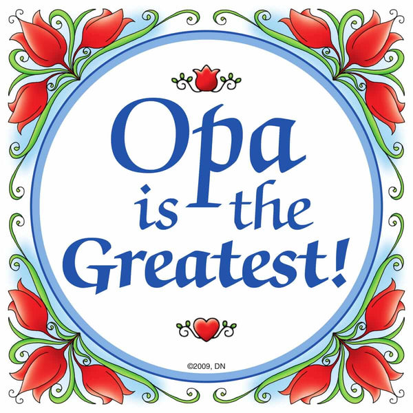 "German Opa Gift Idea Magnet Tile: ""Opa Is The Greatest"""