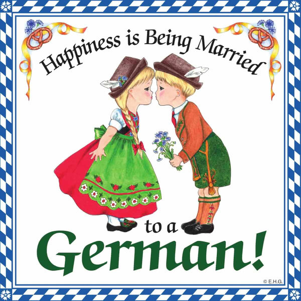 German Gift Idea Magnet (Happiness Married To German)