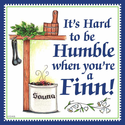Finnish Souvenirs Magnetic Tile: (Humble Finn)