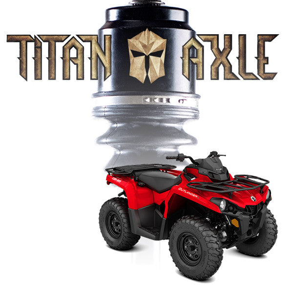 Titan Axle Can-Am Outlander / Renegade (2003 - 2012) Axle