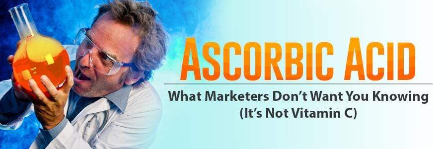 Ascorbic Acid - What Marketers Don't Want You knowing (It's Not Vitamin C)