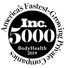 BodyHealth was awarded one of America's Fastest-Growing Private Companies in 2019 making us part of the Inc. 5000 group