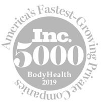 BodyHealth is a part of INC. 5000 and one of America's Fastest-Growing Private Companies