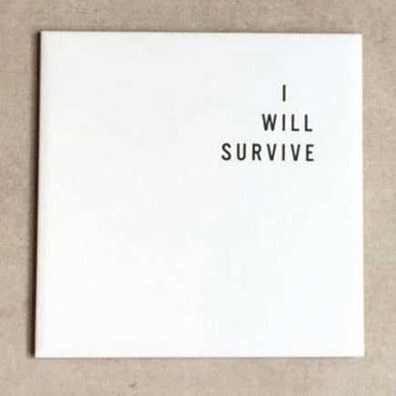 Azulejo Decorativo I Will Survive