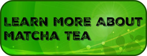 click-to-learn-more-about-matcha-tea