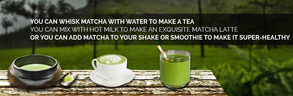 How to drink Matcha