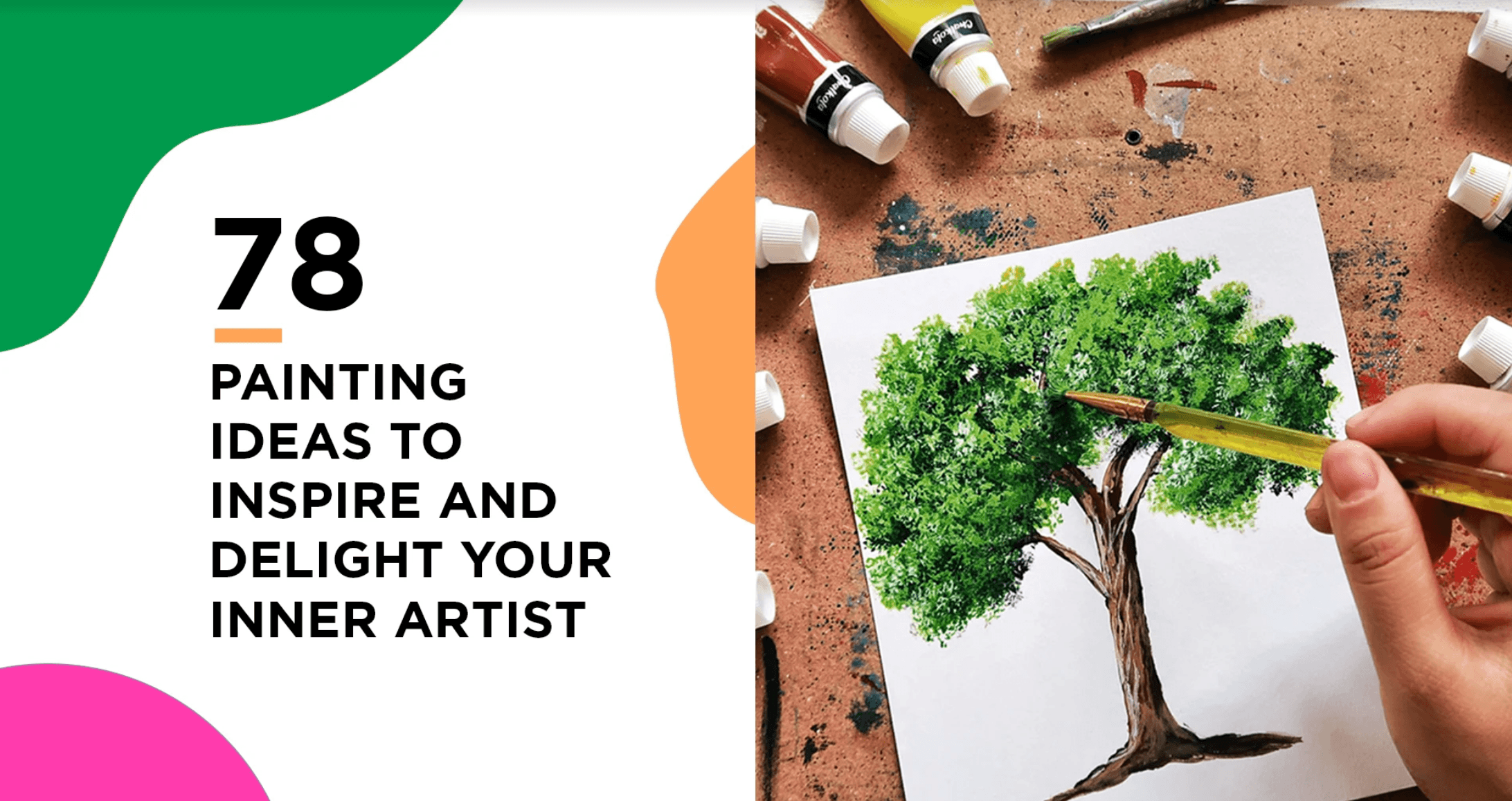 78 Painting Ideas To Inspire And Delight Your Inner Artist Chalkola Art Supply
