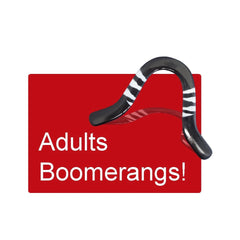Boomerangs for Adults 18 years and over.