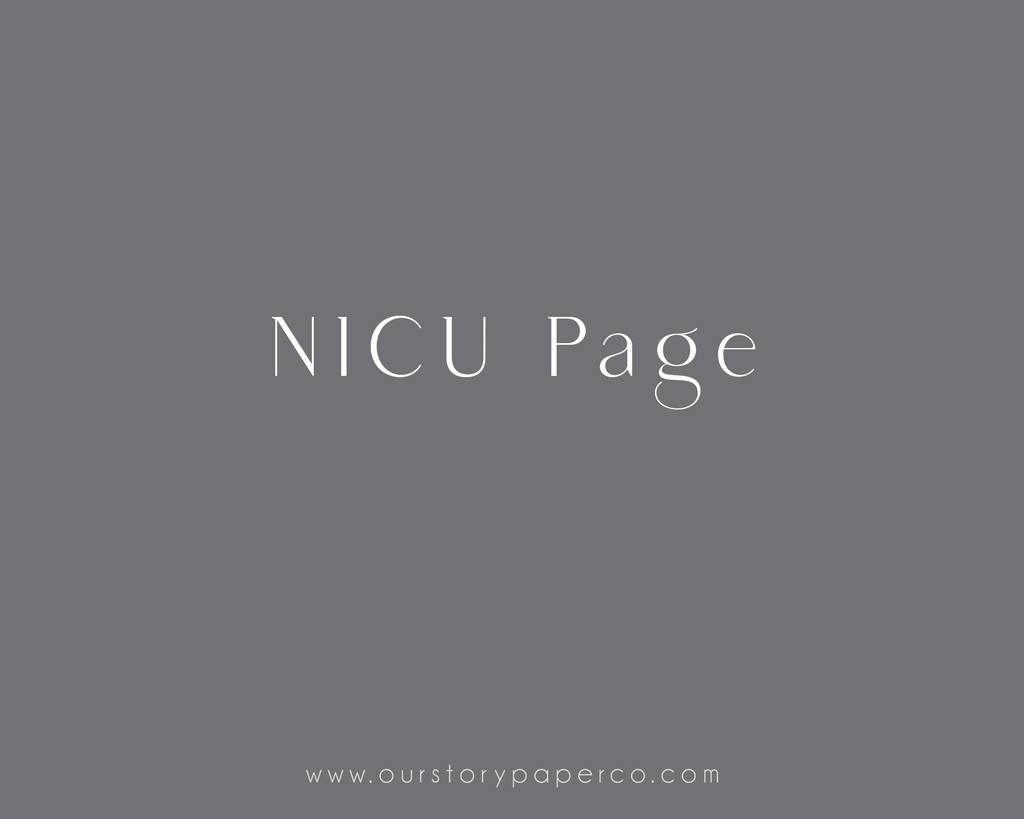 NICU Page - Our Story Paper Co.
