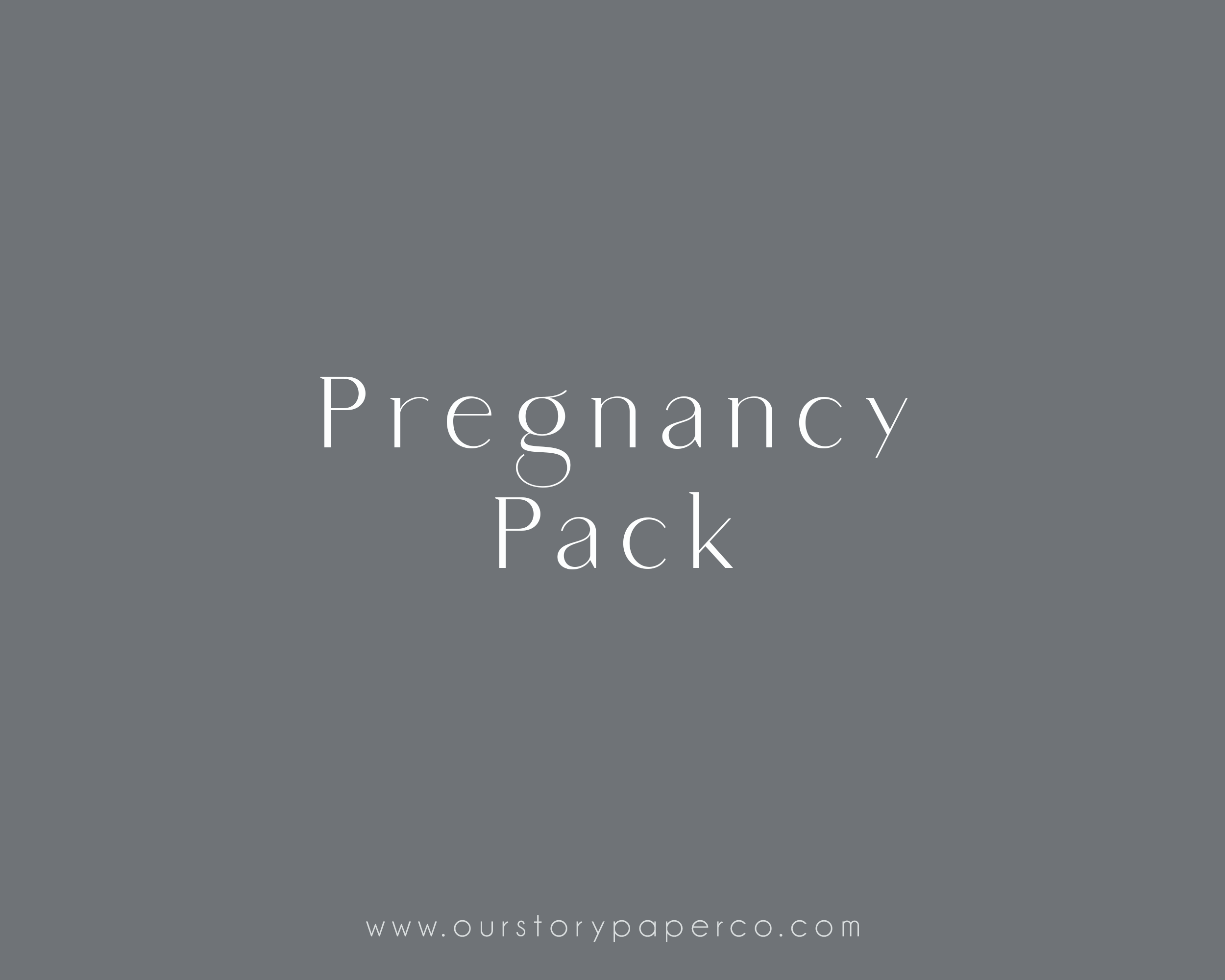 pregnancy pack - Our Story Paper Co.