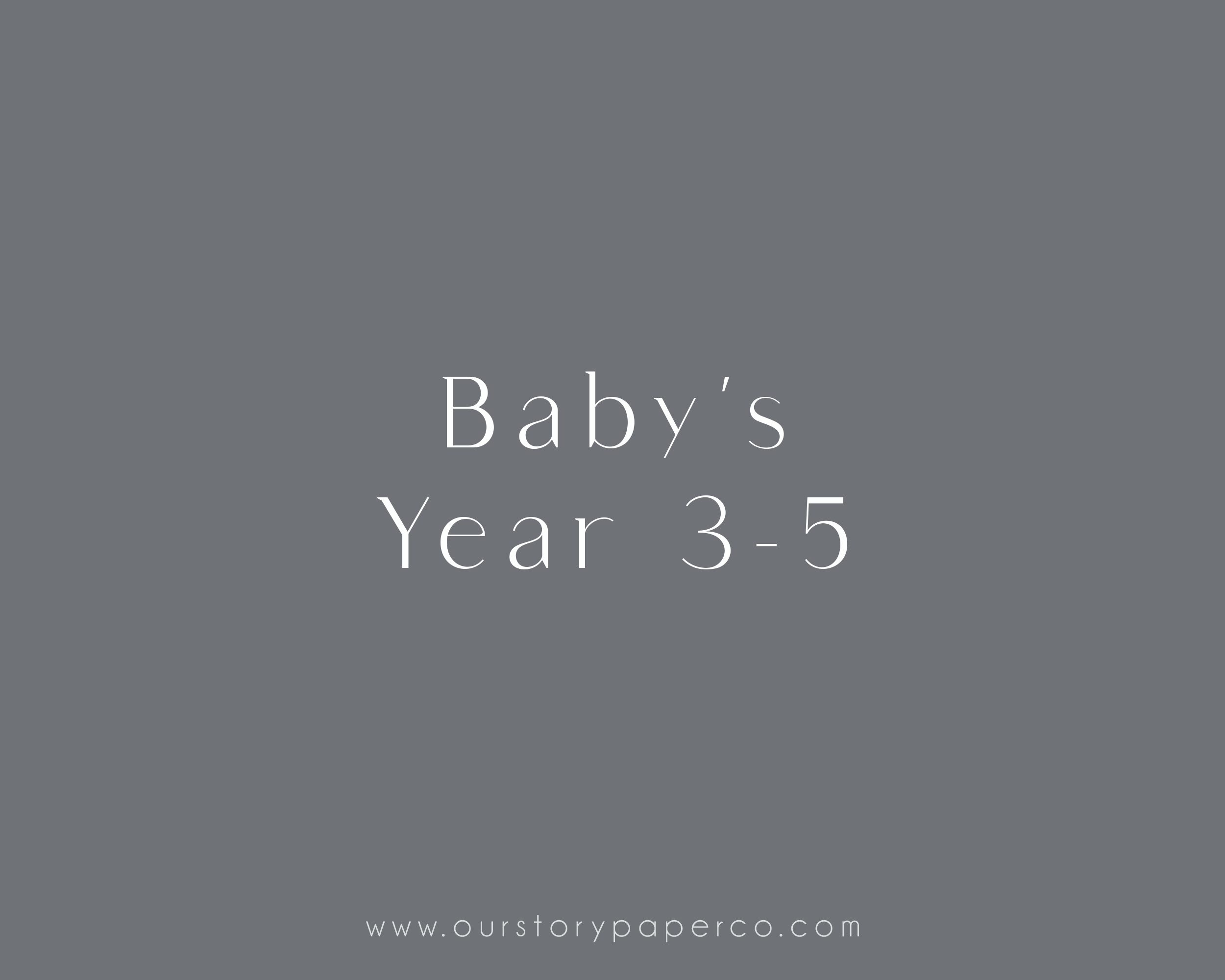 Baby's Year 3 - 5 Pack - Our Story Paper Co.
