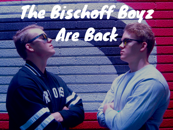 The Bischoff Boyz Are Back