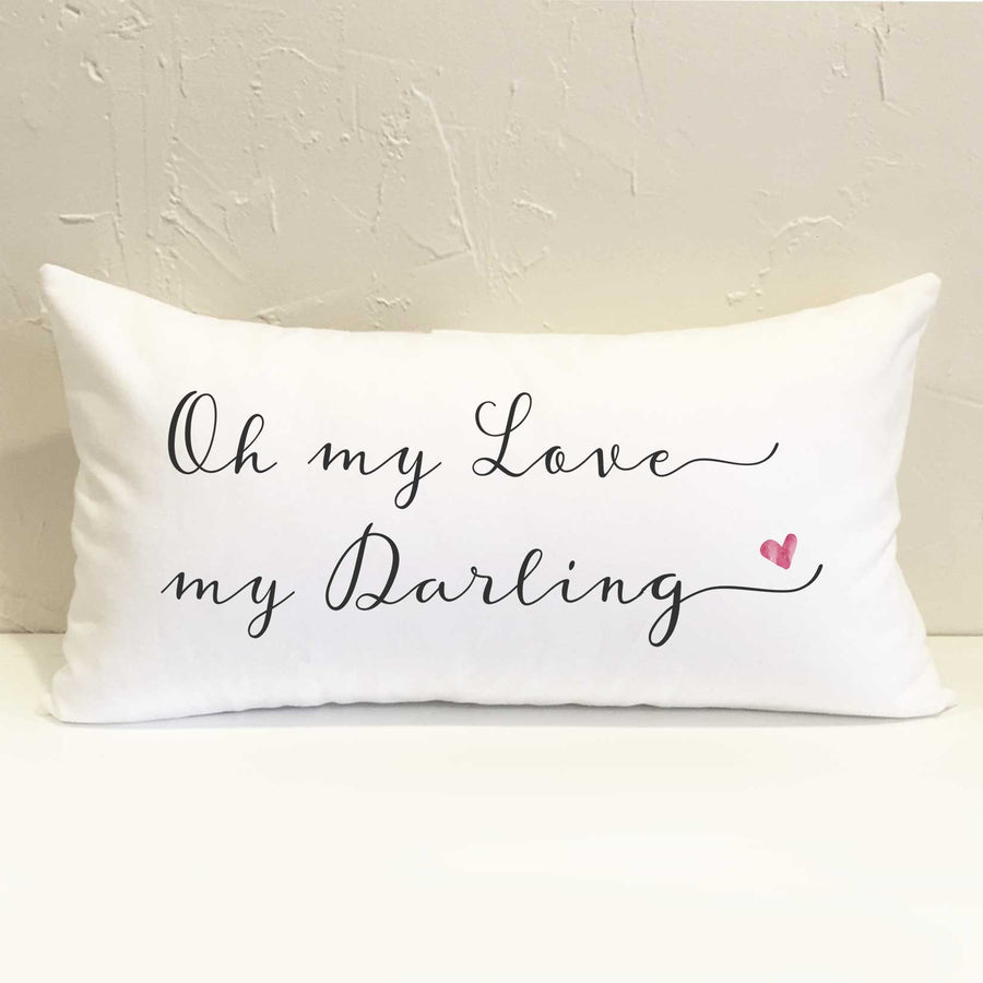 Oh My Love My Darling Pillow