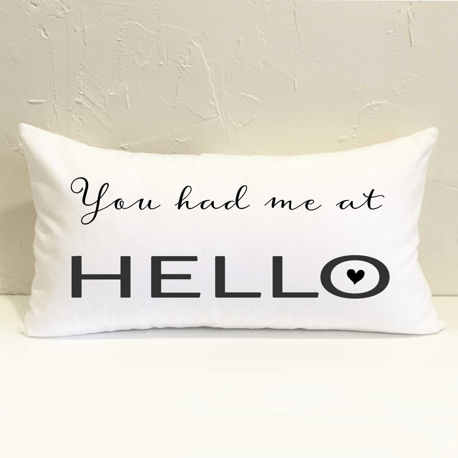 You Had Me at Hello Pillow