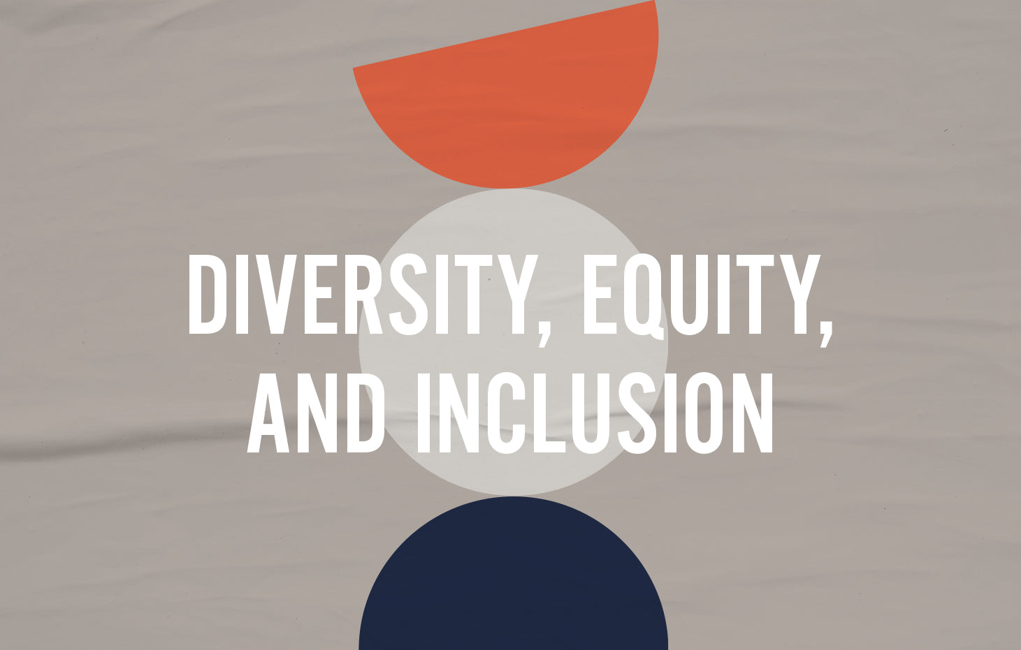 OUR COMMITMENT TO DIVERSITY, EQUITY, AND INCLUSION