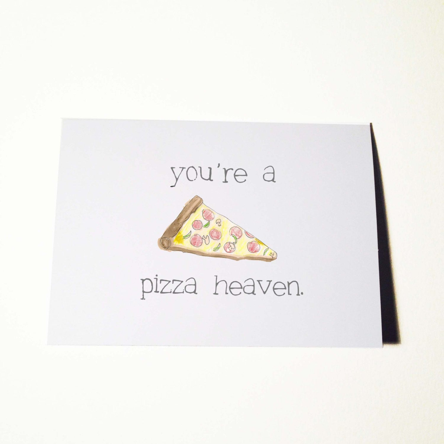 Pizza Heaven Anniversary or Just Because Card