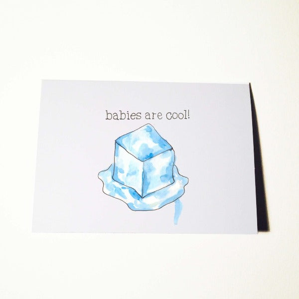 Babies are Cool Card