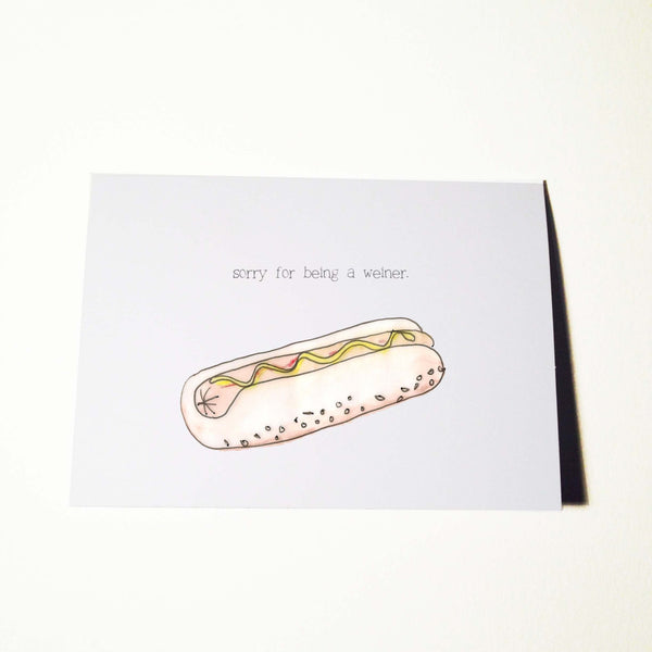 Sorry for Being A Weiner (Hot Dog) Card