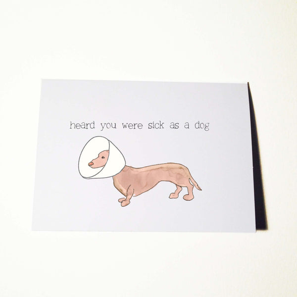 Sick as a Dog Get Well Card