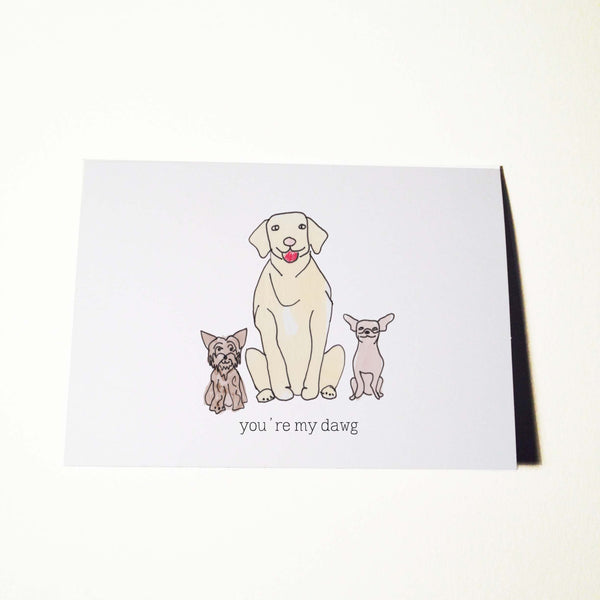 Youre My Dawg Birthday Card
