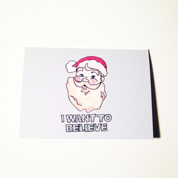 Christmas I Want To Believe Card