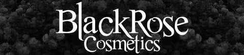 BLACK ROSE COSMETICS