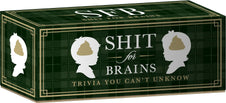 Sh*t For Brains | TRIVIA GAME