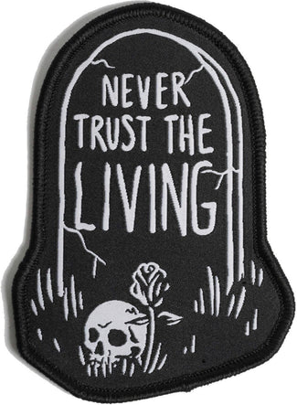 Never Trust The Living | WOVEN PATCH