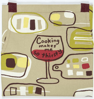 Cooking Makes Me So Thirsty | APRON