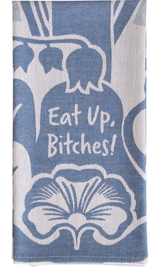 Eat Up B*tches | DISH TOWEL