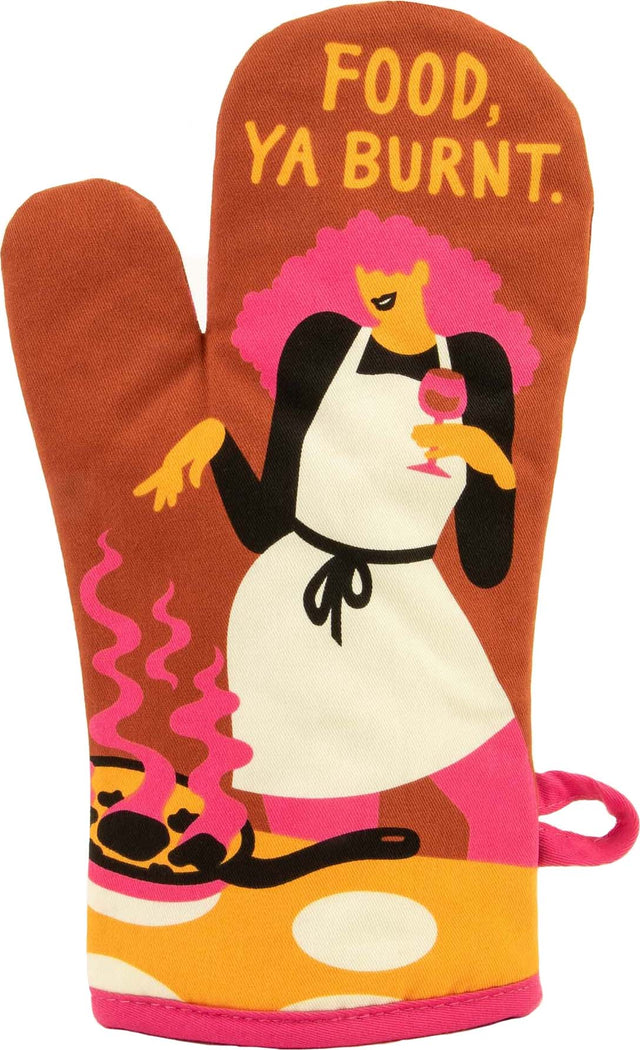 Food, Ya Burnt | OVEN MITT