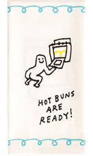 Hot Buns Are Ready | DISH TOWEL