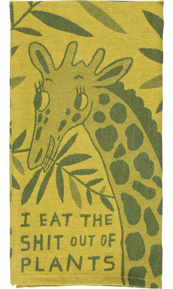 I Eat The Shit Out Of Plants | DISH TOWEL
