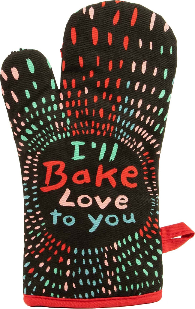 I'll Bake Love To You | OVEN MITT