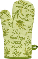 The Food Has Weed In It | OVEN MITT