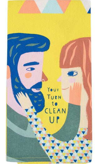 Your Turn to Clean Up | DISH TOWEL